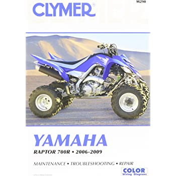 2006-2016 Yamaha Raptor 700R Clymer Repair Service Workshop Shop ...