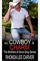 All Cowboy and Charm (The Brothers of Dove Grey Series Book 1) Kindle Edition