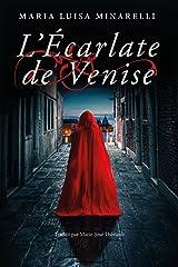L'Écarlate de Venise (Les mystères de Venise t. 1) (French Edition) Formato Kindle