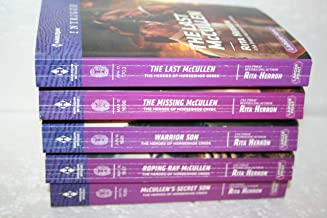 Rita Herron's The Heroes of Horseshoe Creek 2-6:2. McCullen's Secret Son (2015) 3. Roping Ray McCullen (2016) 4. Warrior Son (2016) 5. The Missing McCullen (2017) 6. The Last McCullen (2017)