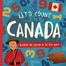 Let's Count Canada: Numbers and Colours at the True North