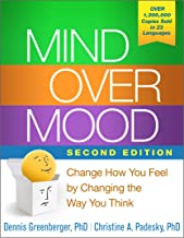 Mind Over Mood, Second Edition: Change How You Feel by Changing the Way You Think PDF