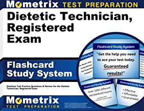 Dietetic Technician, Registered Exam Flashcard Study System: Dietitian Test Practice Questions & Review for the Dietetic Technician, Registered Exam (Cards)