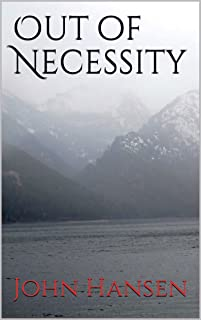 Out of Necessity