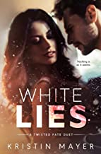White Lies (A Twisted Fate Series Book 1)