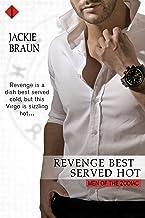 Revenge Best Served Hot (Men of the Zodiac Book 6)