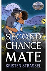 Second Chance Mate (The Real Werewives of Colorado Book 3) Kindle Edition