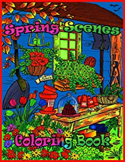 Spring Scenes Coloring Book: Premium Spring Scenes Coloring Book for Those Who Love, spring Scenes, 50 High Quality pages ...