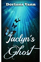 Jaclyn's Ghost: A Supernatural Mystery Kindle Edition