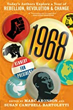 1968: Today's Authors Explore a Year of Rebellion, Revolution, and Change