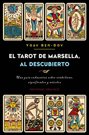 El Tarot de Marsella Al Descubierto