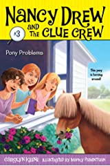 Pony Problems (Nancy Drew and the Clue Crew Book 3) Kindle Edition