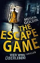 The Escape Game – Wer wird überleben?: Thriller (German Edition)