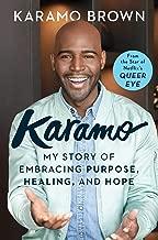 Karamo: My Story of Embracing Purpose, Healing, and Hope