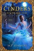 Cinders: Necessary Evil (Magic Mirrors Saga Book 1)