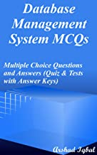 Database Management System MCQs: Multiple Choice Questions and Answers (Quiz & Tests with Answer Keys)