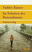 Im Schatten des Banyanbaums: Roman (Unionsverlag Taschenbücher) (German Edition)