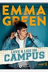 Love & Lies on Campus, Part 1 Format Kindle