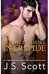 Le milliardaire intrépide ~ Zane: L'obsession du milliardaire, Tome 9 Format Kindle