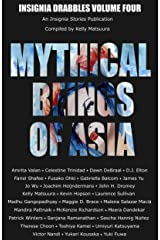 Mythical Beings of Asia (Insignia Drabbles Book 4) Kindle Edition