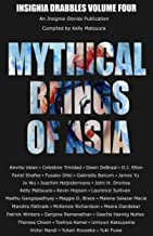 Mythical Beings of Asia (Insignia Drabbles Book 4)