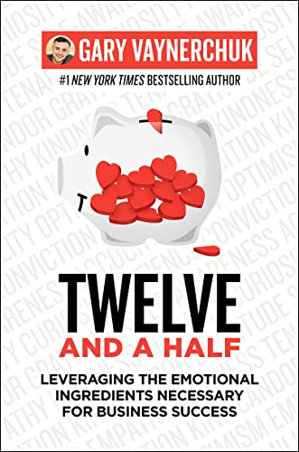 discount Twelve and outlet sale a popular Half: Leveraging the Emotional Ingredients Necessary for Business Success online