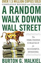 A Random Walk Down Wall Street: The Time-Tested Strategy for Successful Investing (Twelfth Edition)