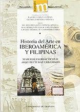 Historia del Arte en Iberoamérica y Filipinas: Materiales didácticos II. Arquitectura y Urbanismo (Manuales Major/ Humanidades Historia)