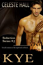 Kye (Seduction Book 2)