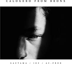 Calogero (from Bronx) [feat. Ioz] [Explicit]