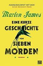 Eine kurze Geschichte von sieben Morden: Roman (German Edition)
