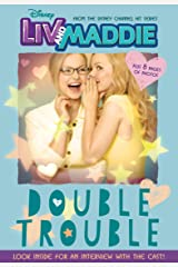 Liv and Maddie: Double Trouble: Includes and exclusive interview with the cast! (Disney Junior Novel (ebook)) Kindle Edition