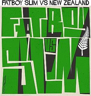 Fatboy Slim vs. New Zealand [Explicit]
