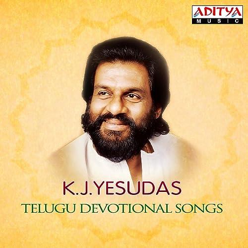 K J Yesudas Telugu Devotional Songs By K J Yesudas On Amazon