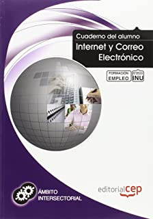 Cuaderno del Alumno Internet y correo electrónico. Formación para el Empleo (Colección 1390)