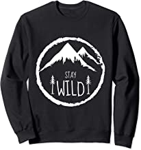 Stay Wild Mountain Forest Hiking Adventure Camping Gift Sweatshirt
