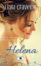 Helena: Em 1941 Lisboa era uma cidade perigosa... (Portuguese Edition)