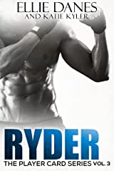 Ryder (Player Card Series Book 3) Kindle Edition