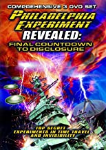 The Philadelphia Experiment Revealed: Final Countdown To Disclosure From The Area 51 Archi