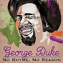 No Rhyme, No Reason