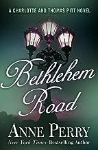 Bethlehem Road (Charlotte and Thomas Pitt Series Book 10)