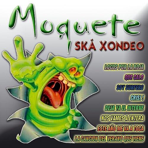 Ska-Xondeo by Moquete on Amazon Music - Amazon.com
