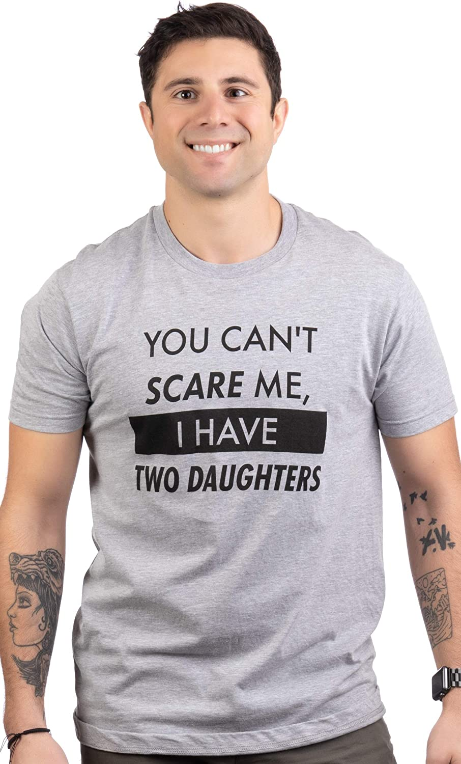 You Can't Scare Me, I Have Two Daughters | Funny Dad Daddy Cute Joke Men T-Shirt: Clothing
