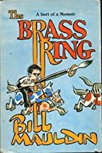 The Brass Ring, A Sort of Memoir