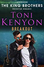 Breakout: The King Brothers Rockstar Romance