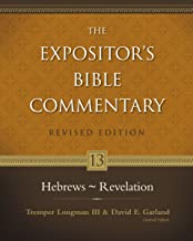 Hebrews - Revelation (The Expositor's Bible Commentary Book 13)