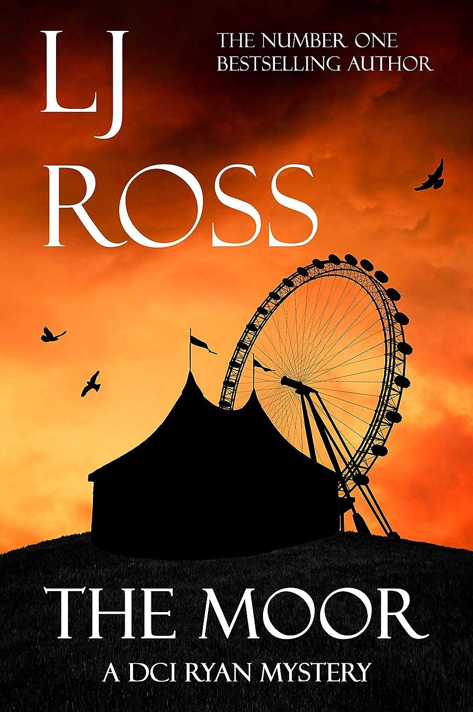 予測折り目容赦ないThe Moor: A DCI Ryan Mystery (The DCI Ryan Mysteries Book 12) (English Edition)