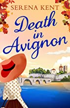 Death in Avignon: The perfect summer murder mystery (Penelope Kite 2)