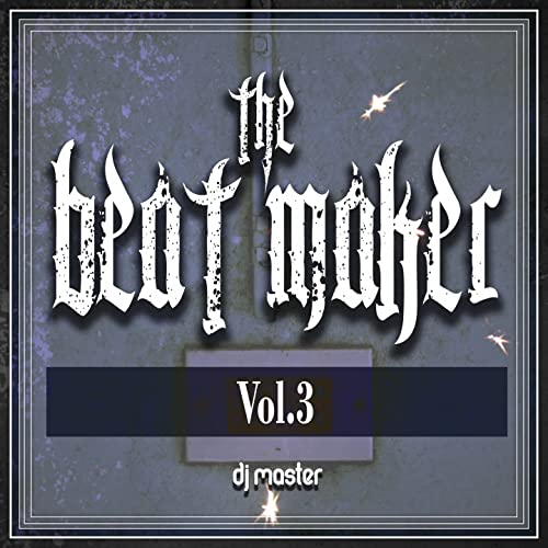The Beat Maker, Vol  3 [Explicit] by Dj Master on Amazon