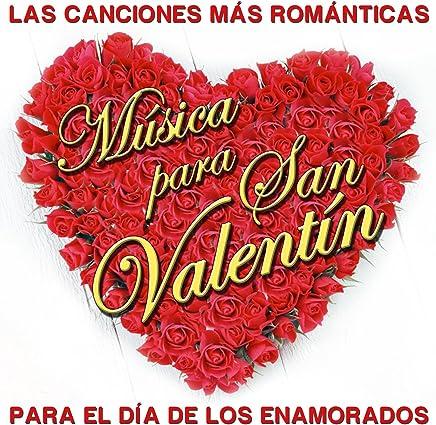 Música para San Valentín. Para el Día de los Enamorados